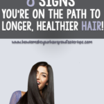 8 Signs You're On the Path to Long, Healthy Hair
