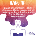 Hair Tip – Pamper Your Hair