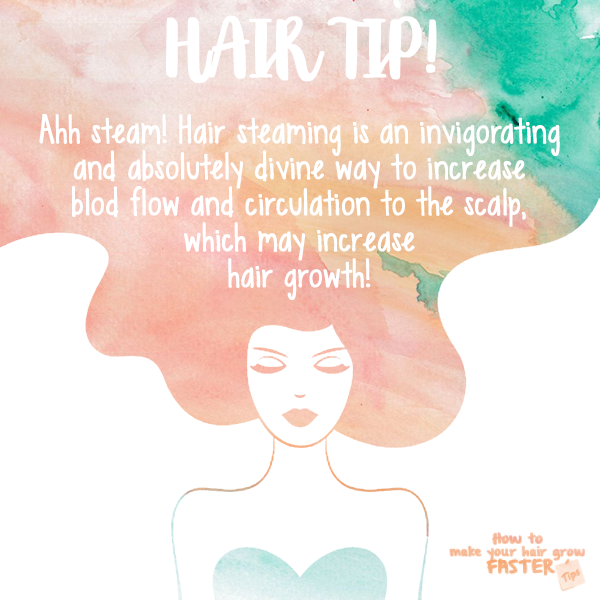 steam hair for increased blood flow and growth