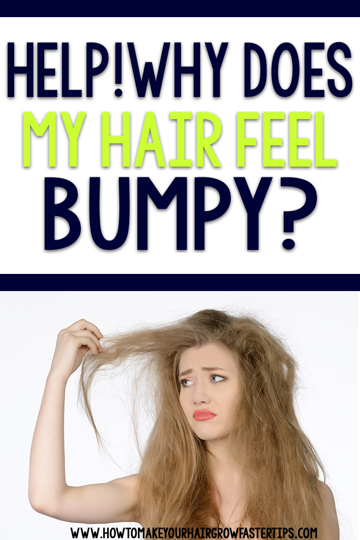 high porosity can make hair feel bumpy