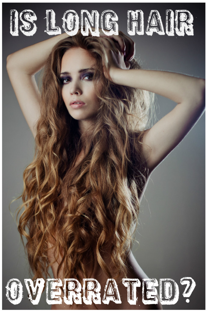 Is Long Hair Overrated How To Make Your Hair Grow Faster Tips